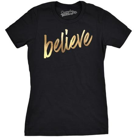 Womens Believe Script Gold Shimmer Application Cool Inspirational T shirt