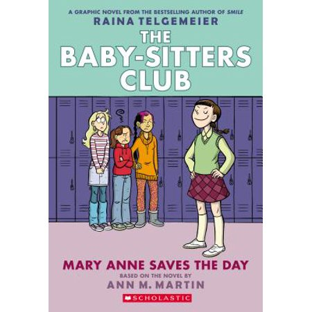 Mary Anne Saves the Day: Full-Color Edition (the Baby-Sitters Club Graphix #3) (Revised, Full Color) (Paperback)