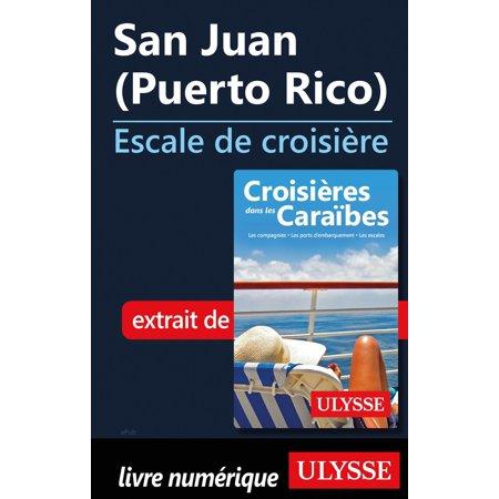 San Juan (Puerto Rico) - Escale de croisière -