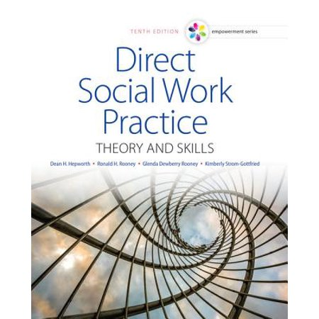 Empowerment Series: Direct Social Work Practice : Theory and Skills (Compusa Work Series)