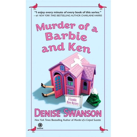 Murder of a Barbie and Ken : A Scumble River