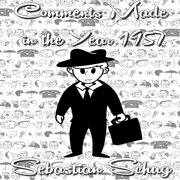 Comments Made in the Year 1957 - Audiobook