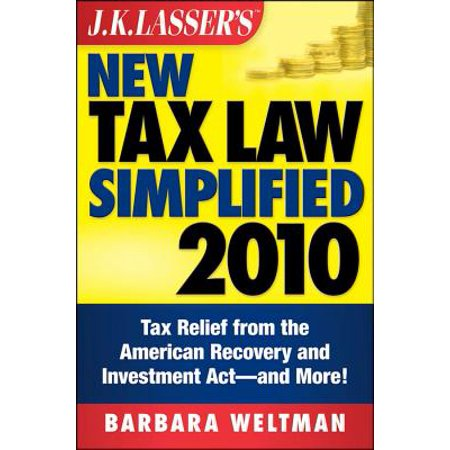 J.K. Lasser's New Tax Law Simplified 2010 - eBook (Best Law Schools For Tax Law)
