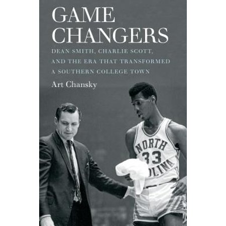 Game Changers : Dean Smith, Charlie Scott, and the Era That Transformed a Southern College Town - Good Luck Charlie Halloween Games