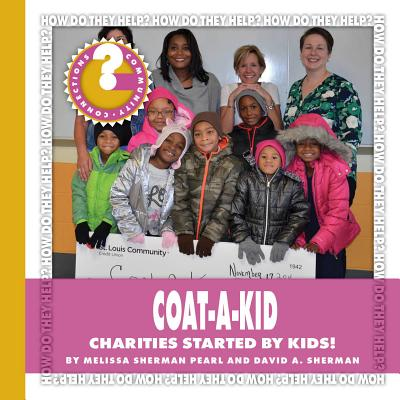 Coat-A-Kid : Charities Started by Kids!