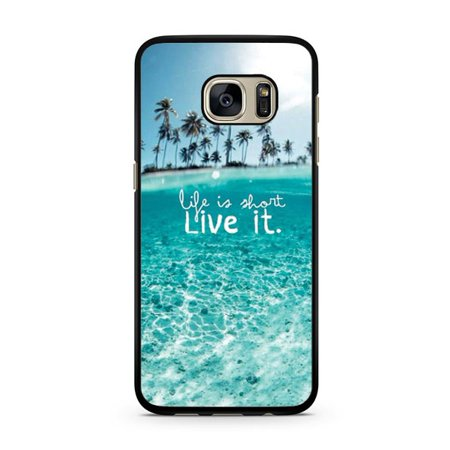 Short Cell - Life Is Short Beach Galaxy S7 Case