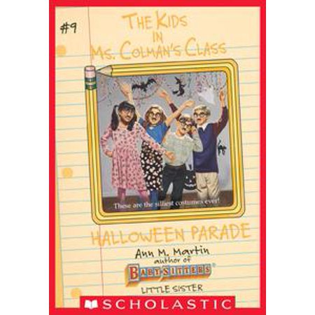 Halloween Parade (The Kids in Ms. Colman's Class #9) - eBook - Halloween Dog Parade Washington Dc