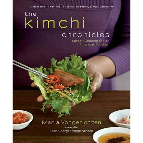 The Kimchi Chronicles: Korean Cooking for an American Kitchen