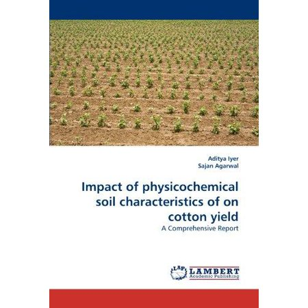 Impact Of Physicochemical Soil Characteristics Of On Cotton Yield