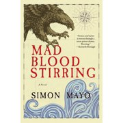 Mad Blood Stirring: A Novel - eBook