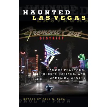Haunted Las Vegas : Famous Phantoms, Creepy Casinos, and Gambling Ghosts](Gambling Supplies Las Vegas)