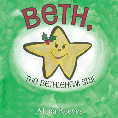 Beth, the Bethlehem Star - eBook (Was The Star Of Bethlehem A Supernova)