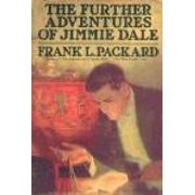The Further Adventures of Jimmie Dale, a Canadian novel - eBook