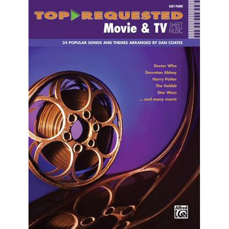 Top-Requested Movie & TV Sheet Music : Easy Piano