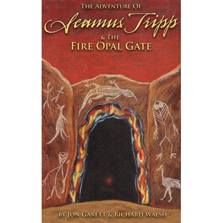 Seamus Tripp & the Fire Opal Gate - eBook Opal Fine System