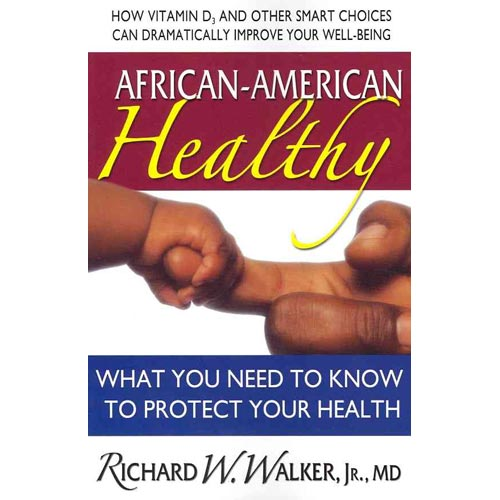African-American Healthy: What You Need To Know To Protect Your Health