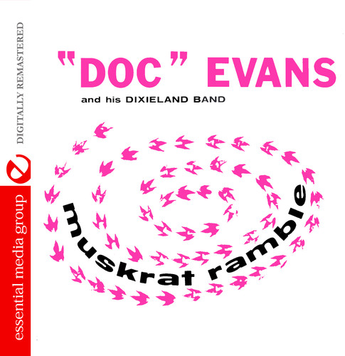 Doc Evans - Muskrat Ramble [CD]