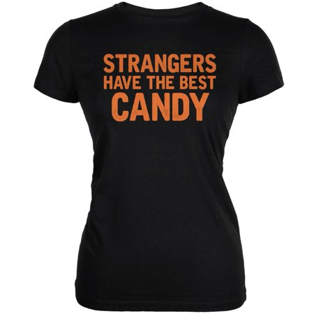 Halloween Strangers Have The Best Candy Black Juniors Soft T-Shirt
