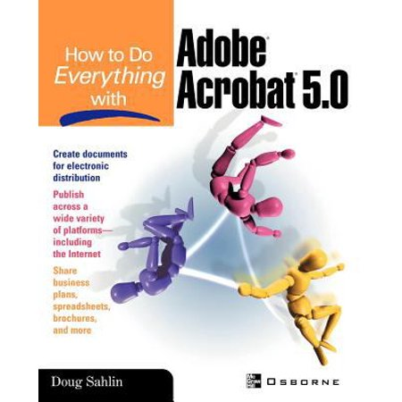 How To Do Everything With Adobe R  Acrobat R  5 0