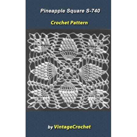 Pineapple Square S-740 Vintage Crochet Pattern - eBook
