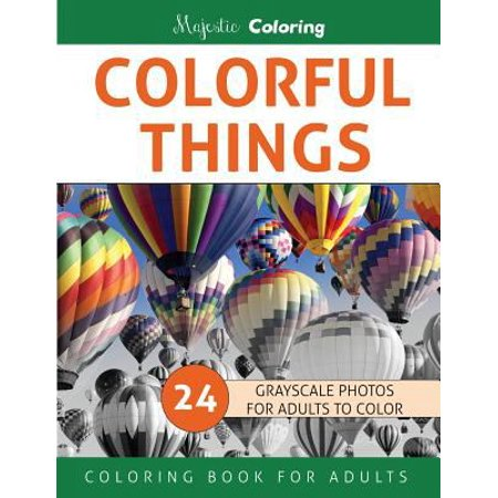 Colorful things grayscale photo coloring book for adults Coloring book for adults walmart
