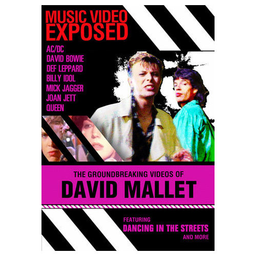 Music Video Exposed: David Mallet ()