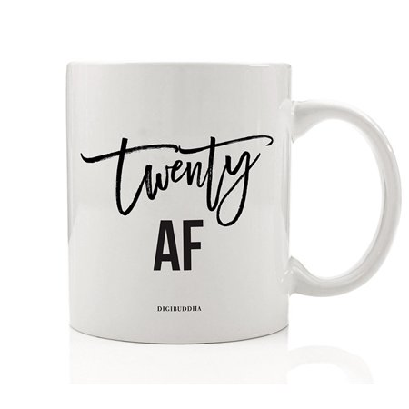 TWENTIETH BIRTHDAY Coffee Mug TWENTY AF 20th Surprise Birthday Party Gift Idea Young Woman Man Goodbye Teen Years Celebrate Girlfriend Boyfriend Relative Sibling 11oz Ceramic Tea Cup Digibuddha (Best Birthday Surprise For Boyfriend Long Distance)