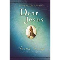 Jesus Calling(r): Dear Jesus: Seeking His Light in Your Life (Hardcover)
