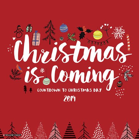 willow creek press 2019 christmas is coming wall calendar - Christmas At Willow Creek