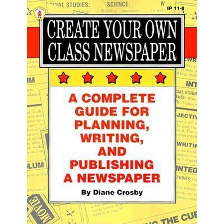 Create Your Own Class Newspaper Walmartcom - design your own newspaper