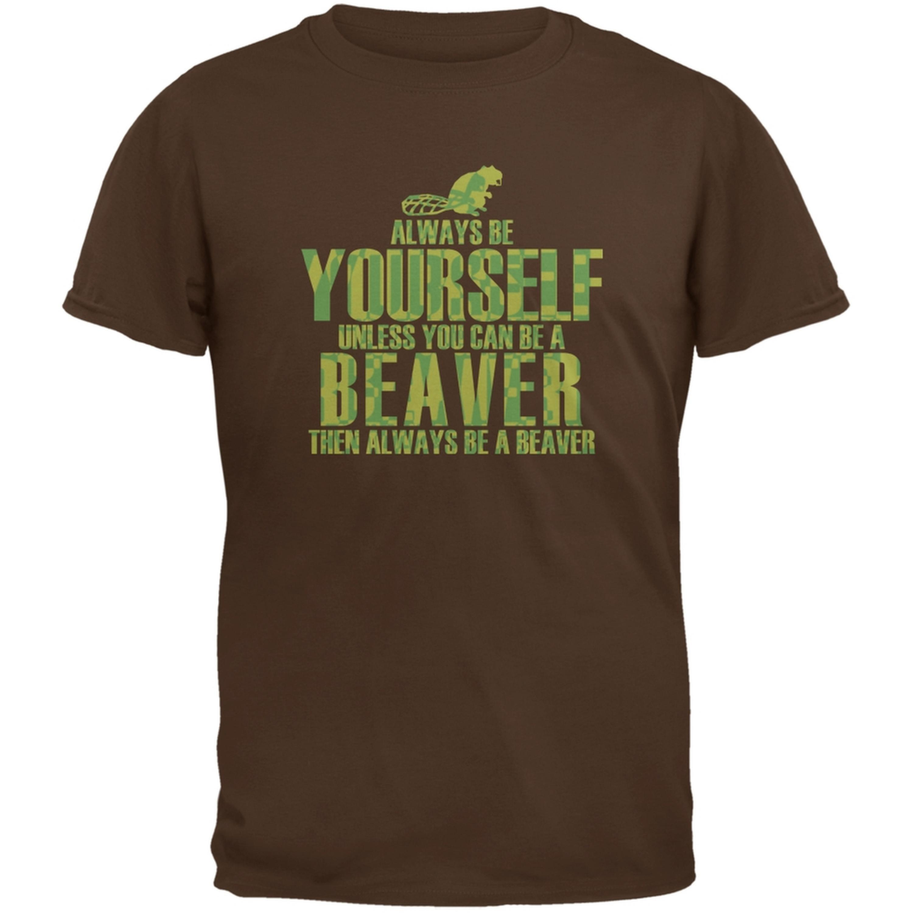 Always Be Yourself Beaver Brown Adult T-Shirt