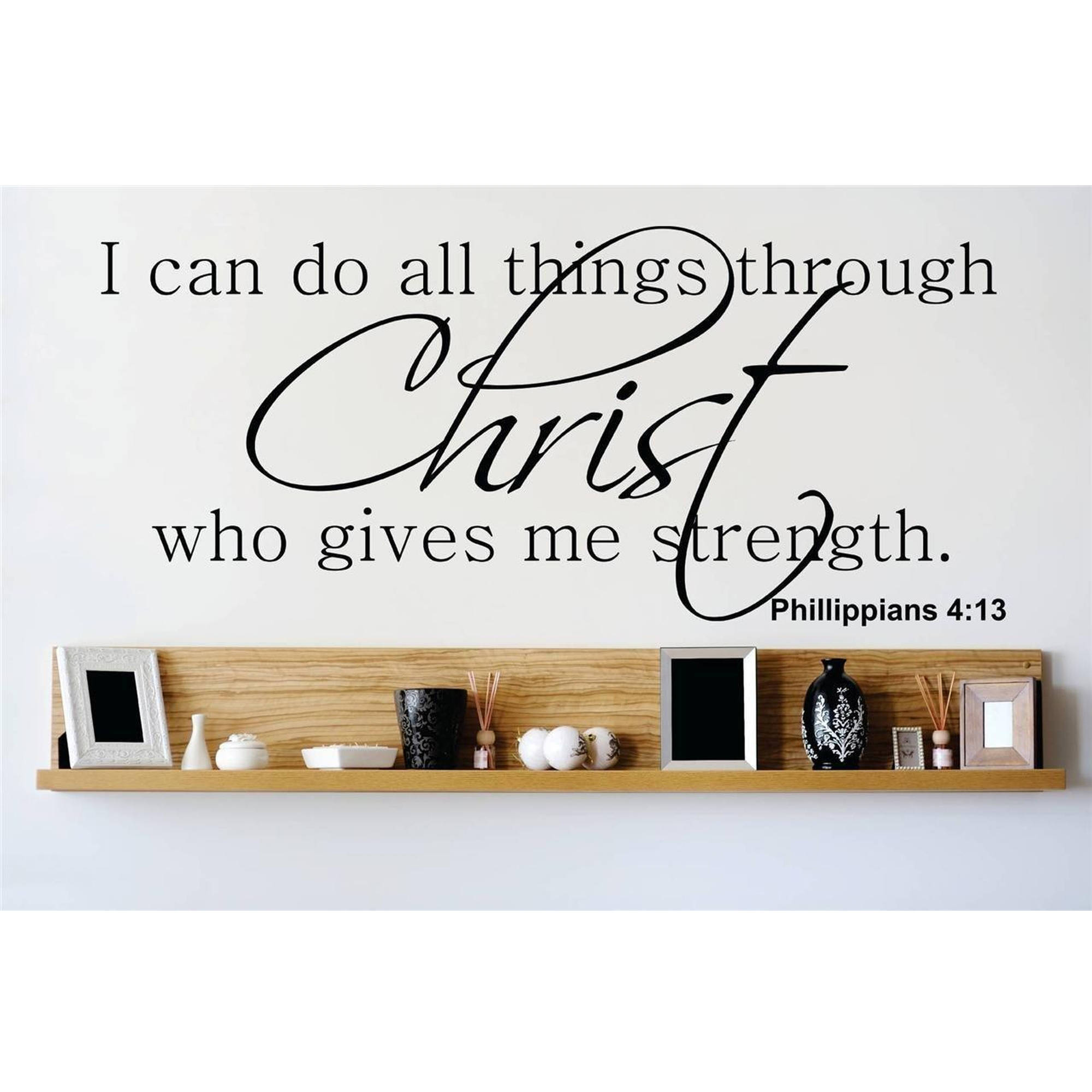 """I Can Do All Things Through Christ Who Give Me Strength. Phillippians 4:13 Bible Quote Wall Decal, 10"""" x 20"""", Black"""