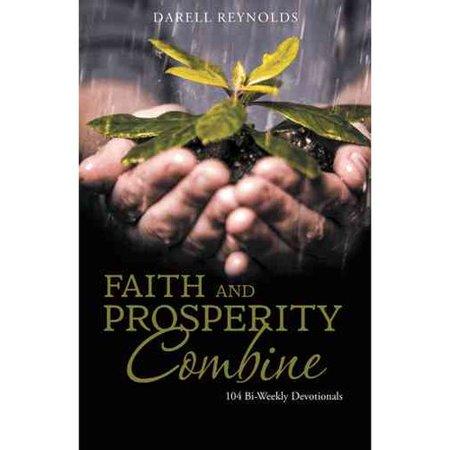 Faith and Prosperity Combine: 104 Bi-Weekly Devotionals