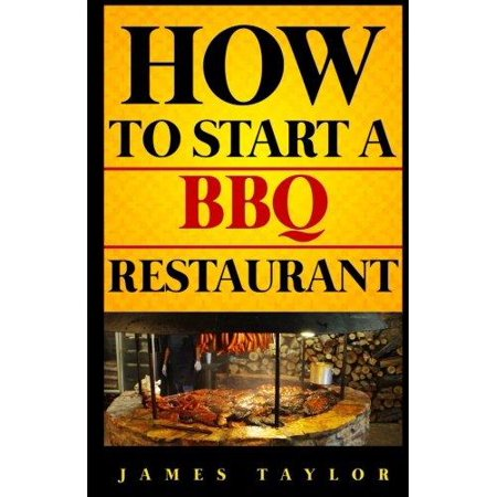 How To Start A Bbq Restaurant