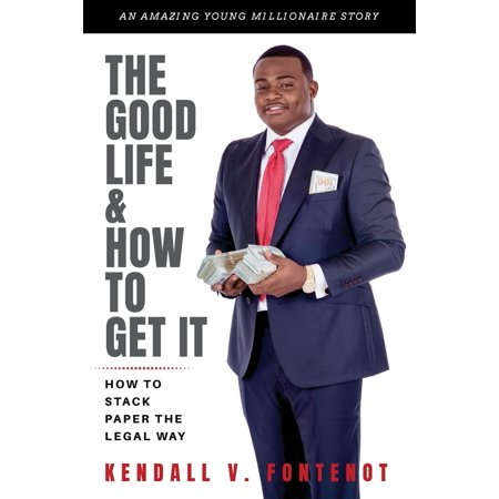 The Ultimate Stack (The Good Life & How to Get It : How to Stack Paper the Legal Way)
