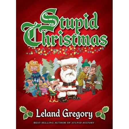 Stupid Christmas - eBook ()