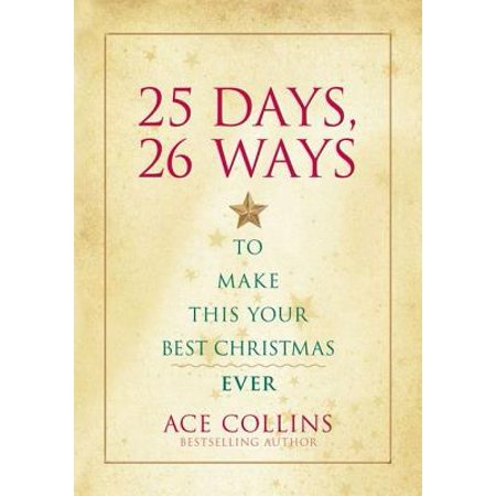 25 Days, 26 Ways to Make This Your Best Christmas Ever - (Best Way To Make Lean)