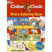 Dover Coloring Books for Children: Color & Cook Story Coloring Book (Paperback)