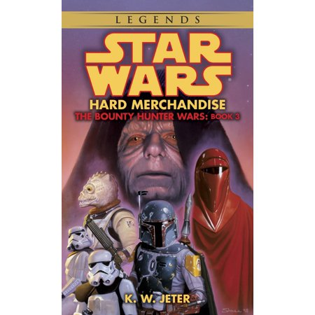 Hard Merchandise: Star Wars Legends (The Bounty Hunter Wars) (Beth The Bounty Hunter)
