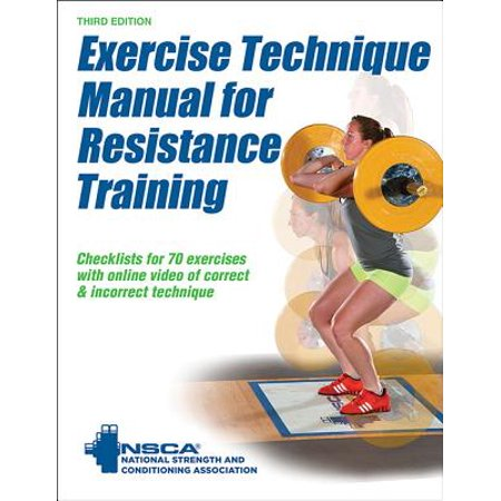 - Exercise Technique Manual for Resistance Training 3rd Edition with Online Video