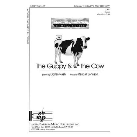 The Guppy and the Cow-Ed Octavo - SA,Piano - Robert J. Ward Choral Series - Randall Johnson - Sheet Music - SBMP958 - E J Johnson Halloween