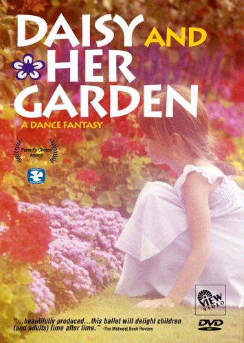 Daisy and Her Garden: A Dance Fantasy by VIEW VIDEO