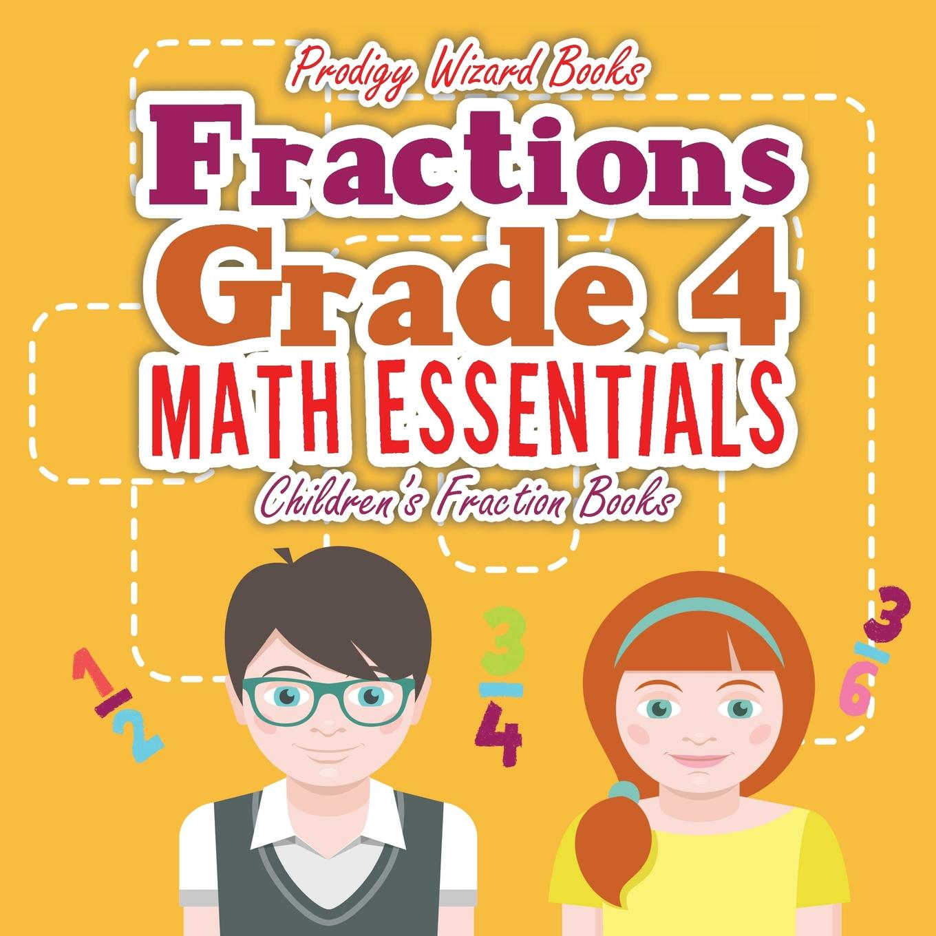 Fractions Grade 4 Math Essentials: Children's Fraction Books (Paperback)