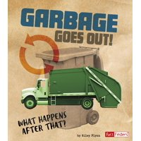 Story of Sanitation: Garbage Goes Out!: What Happens After That? (Hardcover)