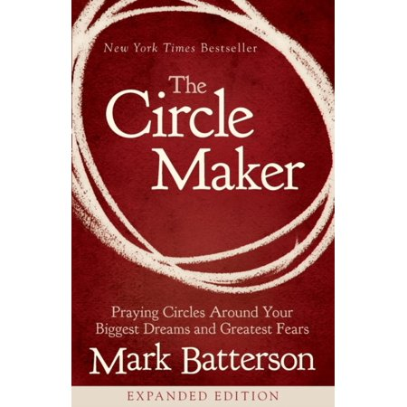 The Circle Maker Video Study : Praying Circles Around Your Biggest Dreams and Greatest Fears ()