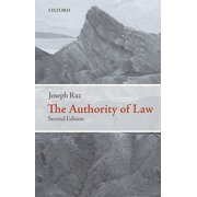 The Authority of Law : Essays on Law and Morality