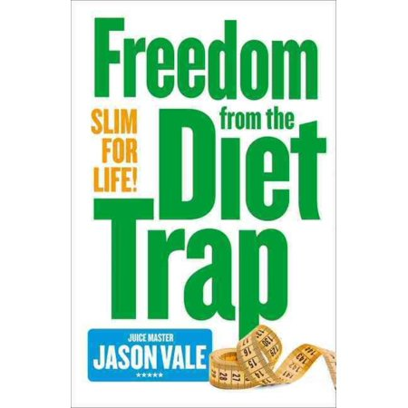 Freedom From The Diet Trap  Slim For Life  Paperback