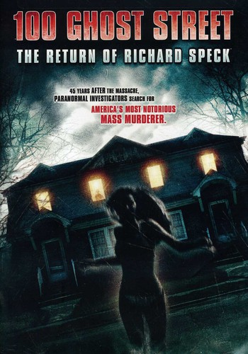 100 Ghost Street: The Return of Richard Speck by Gaiam International