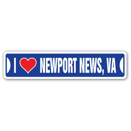 I LOVE NEWPORT NEWS, VIRGINIA Street Sign va city state us wall road décor gift ()