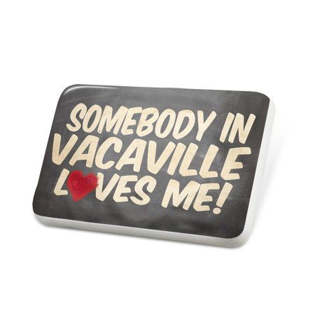 Porcelein Pin Somebody in Vacaville Loves me, California Lapel Badge – (Nut Tree Vacaville)